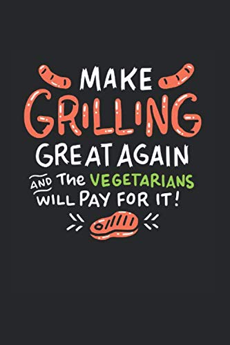Make Grilling Great Again: Funny Political Barbque Grill Accessorie Perfect For A Trump Fan Who Plans To Throw The Next Fathers-Day Grill-Party