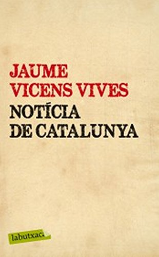 Notícia de Catalunya (LB Book 848) (Catalan Edition) eBook: Vives ...