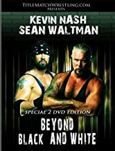 Kevin Nash & Sean Waltman: Beyond Black and White Double DVD Shoot Interview by Kevin Nash