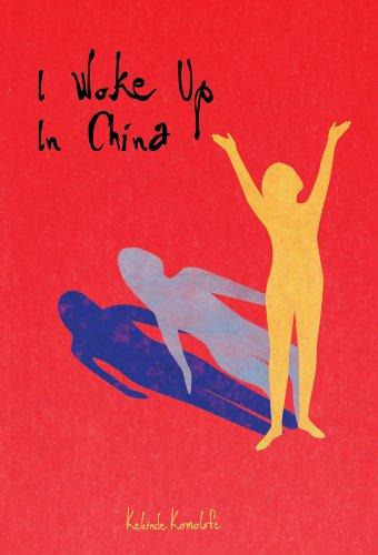 I Woke Up In China (English Edition)
