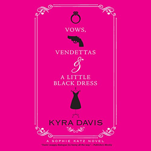 Vows, Vendettas, and a Little Black Dress cover art