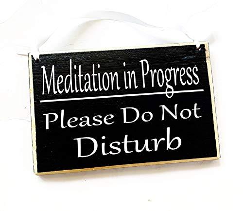 8x6 Meditation in Progress Please Do Not Disturb Handmade Wood Sign   Zen Den Zone Namaste Yoga Meditating Quiet Shhh Speak Softly Door Plaque