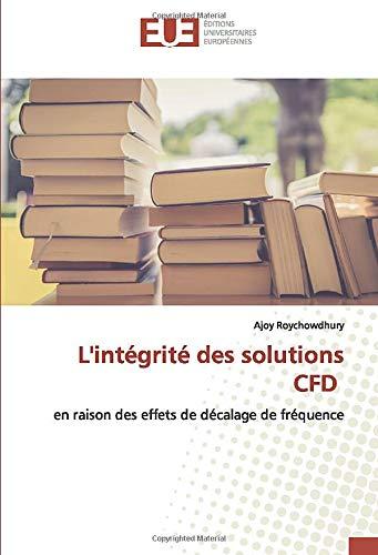 L\'intégrité des solutions CFD: en raison des effets de décalage de fréquence