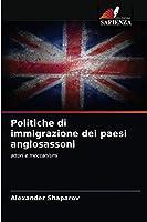 Politiche di immigrazione dei paesi anglosassoni