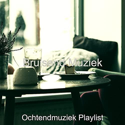 Ochtendmuziek Playlist