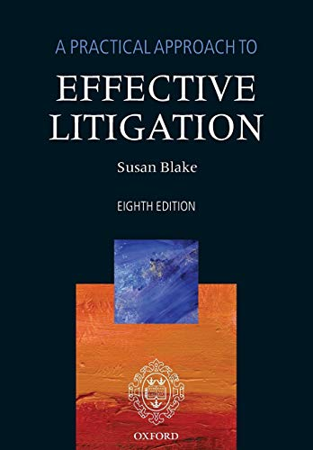 Compare Textbook Prices for A Practical Approach to Effective Litigation 8 Edition ISBN 9780198715948 by Blake, Susan