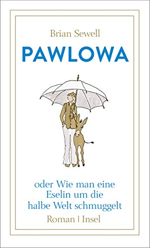 Buchseite und Rezensionen zu 'Pawlowa: oder Wie man eine Eselin um die halbe Welt schmuggelt' von Brian Sewell