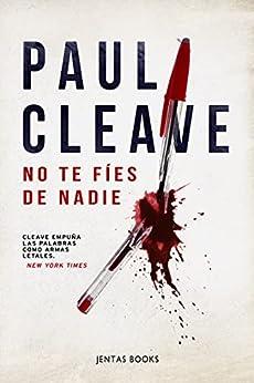 No te fíes de nadie de Paul Cleave
