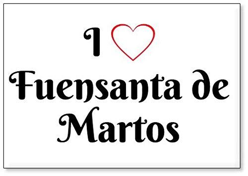 Mundus Souvenirs - Amo Fuensanta de Martos, Imán para Nevera (diseño 2)