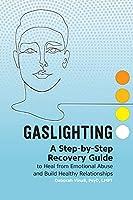 Break Free from Gaslighting