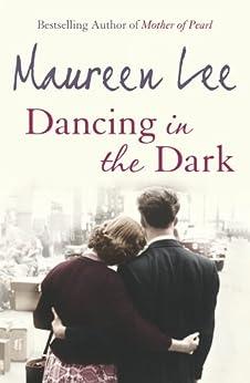 Dancing In The Dark by [Maureen Lee]