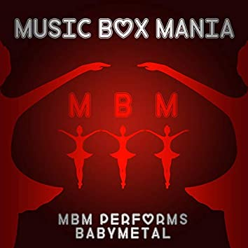 MBM Performs Babymetal
