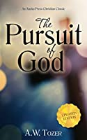 The Pursuit of God (Updated, Annotated) by A. W. Tozer(2016-04-15)