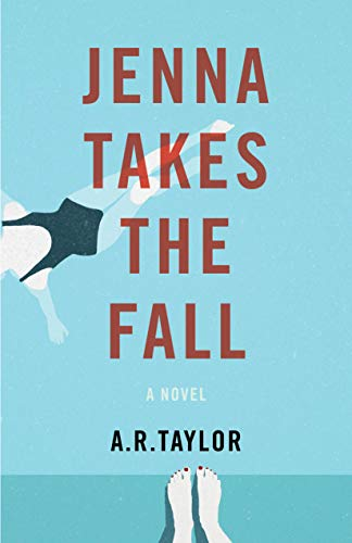Jenna Takes The Fall: A Novel