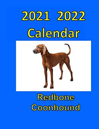 2021 2022 Redbone Coonhound Calendar: Dog Calendar, Planner
