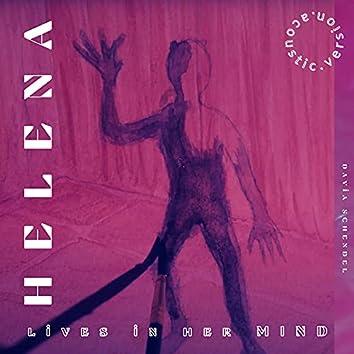 Helena Lives In Her Mind (Acoustic Version)