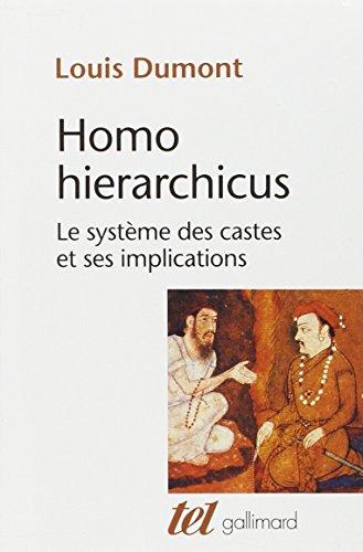 HOMO HIERARCHICUS. Le système des castes et ses implications: Essai sur le système des castes