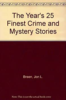 The Year's 25 Finest Crime and Mystery Stories: Third Annual Edition 0786701412 Book Cover