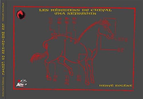 Les Méridiens du Cheval UMA SETSUSHIN