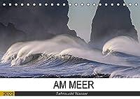 Am Meer. Sehnsucht Wasser (Tischkalender 2022 DIN A5 quer): Das Meer macht Menschen gluecklich! (Monatskalender, 14 Seiten )