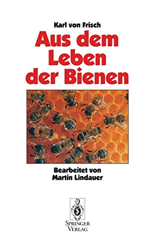 Aus dem Leben der Bienen (German Edition)