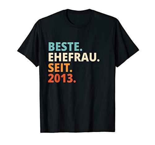 Beste Ehefrau Seit 2013 7. Hochzeitstag T-Shirt