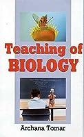 Teaching of Biology