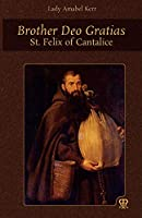Brother Deo Gratias: St. Felix of Cantalice