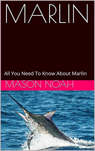 MARLIN: All You Need To Know About Marlin (English Edition)