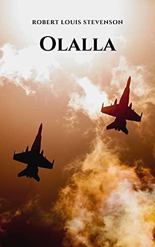 Olalla: Un romanzo rosa in tempo di guerra, tra un soldato e il suo amore impossibile