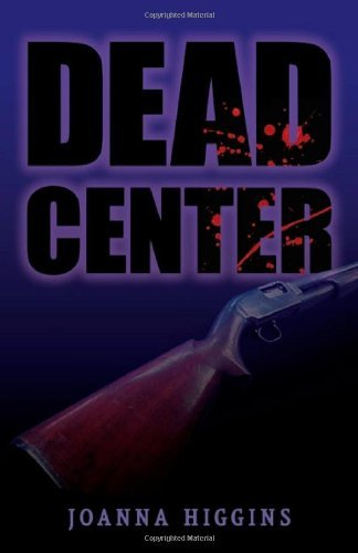 Image of Dead Center by Joanna Higgins (2011-01-01)