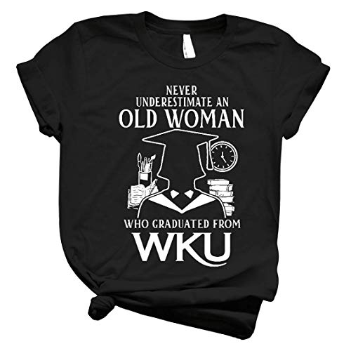 Old Woman WKU Never Underestimate Old Woman Graduated from WKU Unisex T Shirt Long Sleeve Sweatshirt Hoodie