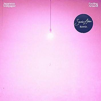 Fooling Around (Savoir Adore Remix)