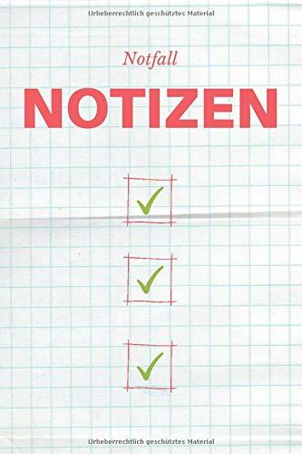 Notfall Notizen: Buch für Notizen von 1. Hilfe Maßnahmen-Kursen, Notizbuch für wichtige Informationen, Tagebuch für Rettungsmaßnahmen