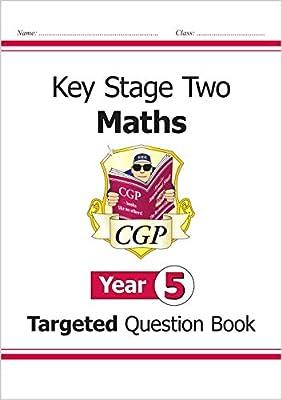 KS2 Maths Targeted Question Book - Year 5 (CGP KS2 Maths) by Coordination Group Publications Ltd (Cgp)
