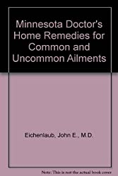 Book Review: A Minnesota Doctors Home Remedies for Common and Uncommon Ailments