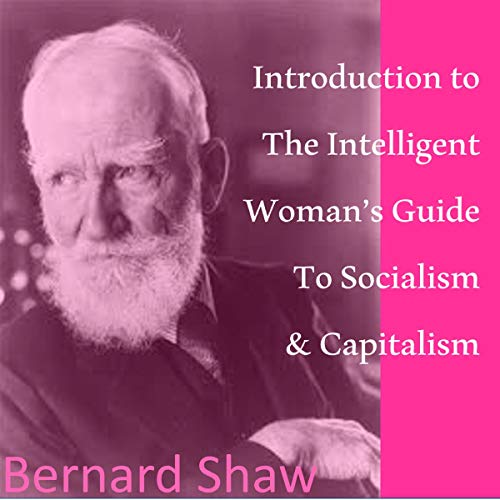 Introduction to the Intelligent Woman's Guide to Socialism and Capitalism cover art