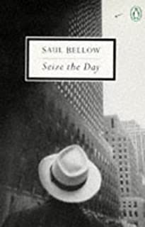 Seize the Day (Penguin Twentieth-Century Classics) by Bellow, Saul (1996) Mass Market Paperback