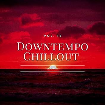 Downtempo Chillout Lounge, Vol.12