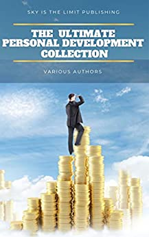 The Ultimate Personal Development Collection by [Napoleon Hill]
