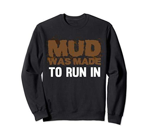 Running in Mud Tee - Mud Run Mudder Runner Camiseta Sudadera