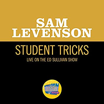 Student Tricks (Live On The Ed Sullivan Show, November 2, 1958)