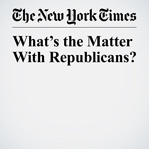 What's the Matter With Republicans? audiobook cover art