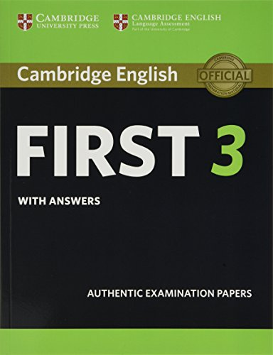 Cambridge English First 3 Student's Book with Answers (Audio CD not included)