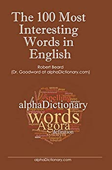 The 100 Most Interesting Words in English by [Robert Beard]