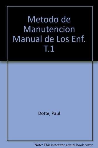 Metodo de Manutencion Manual de Los Enf. T.1