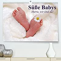 Suesse Babys. Hurra, wir sind da! (Premium, hochwertiger DIN A2 Wandkalender 2022, Kunstdruck in Hochglanz): Wunderschoene Babys die einfach jedes Herz beruehren (Monatskalender, 14 Seiten )