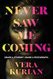 Never Saw Me Coming (English Edition)