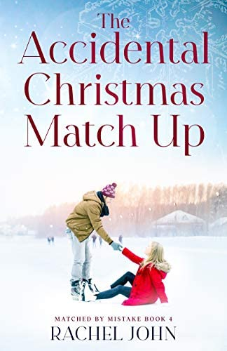 The Accidental Christmas Match Up Matched by Mistake Book 4 product image