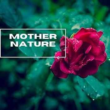 Mother Nature - Raining Season
